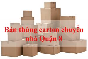 Bán thùng carton chuyển nhà quận 8