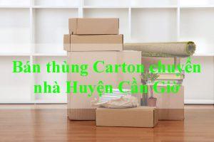 Bán thùng carton chuyển nhà huyện Cần Giờ