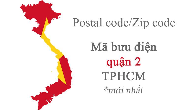 Mã bưu chính zipcode quận 2
